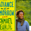 'Radiance of tomorrow' is first novel from Long Way Gone author Ishmeah Beah