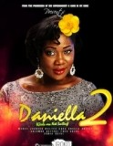 DANIELLA - Mercy Johnson, Walter Anga, Angela Okorie2