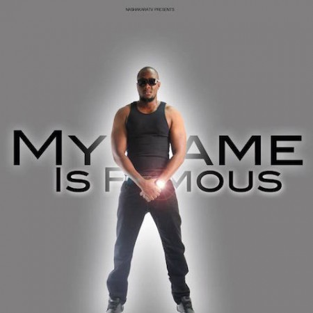 My Name is Famous_Music_Video